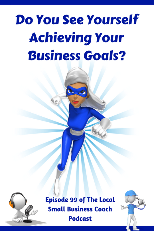 Achieving Your Business Goals