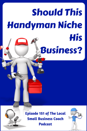 Should this Handyman Niche His Business