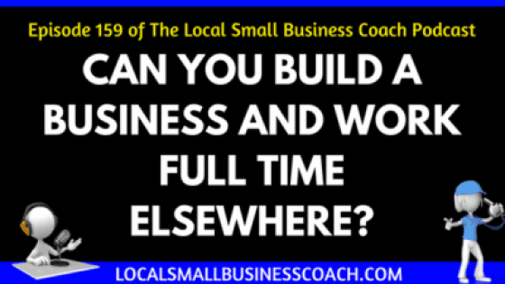 Can You Build a Business and Work Full Time Elsewhere