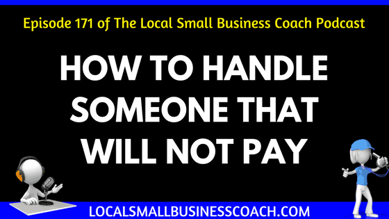 How to Handle Someone That Will Not Pay