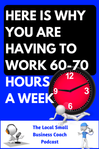 Want to Know Why You Are Working 60, 70 Hours a Week?