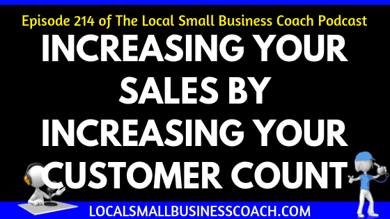 Increasing Your Sales by Increasing Your Customer Count