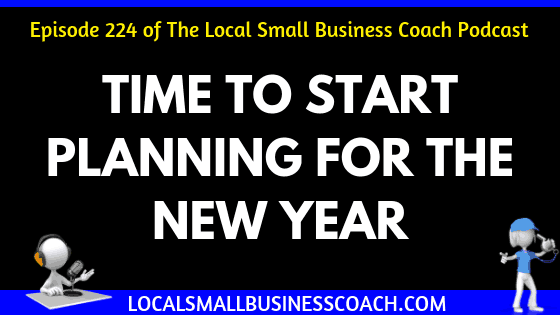 Time to Start Planning for the New Year