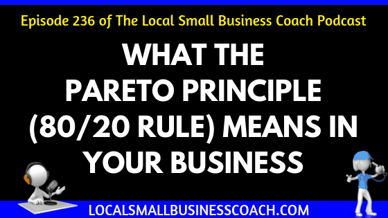 What the Pareto Principle Means in Your Business