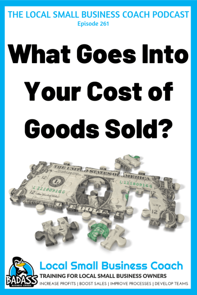 What Goes Into Your Cost of Goods SOld