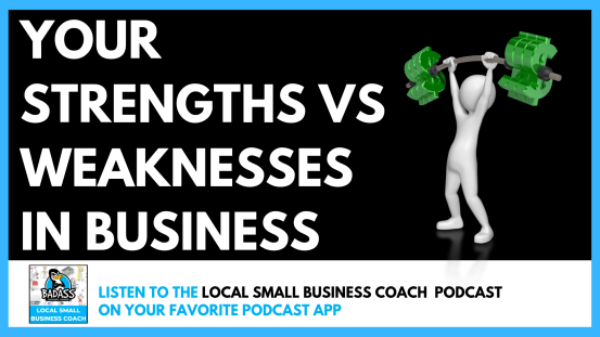 Your Strengths vs Weaknesses in Business
