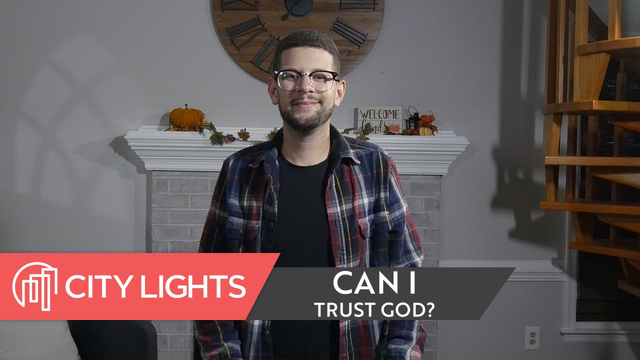 Can I Trust God? | In God We Trust