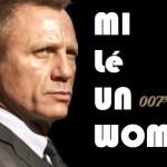 """""""Mi lé un woman"""": le titre du nouveau James Bond enfin dévoilé"""