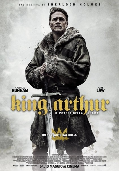 King Arthur - Il potere della spada: La leggenda riscritta in stile Ritchie 2