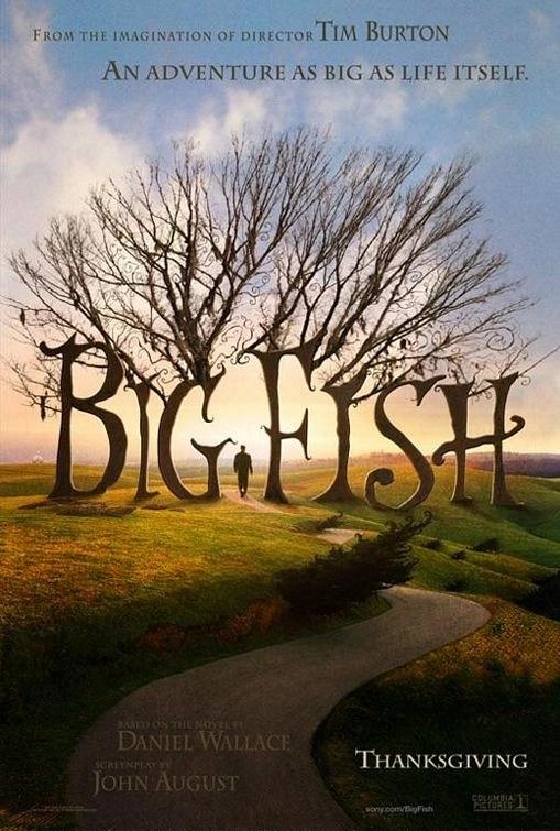 Big Fish - Le storie di una vita incredibile locandina