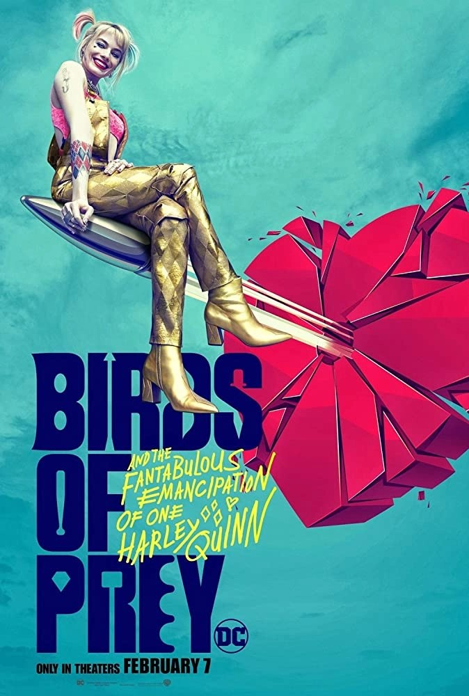 Birds of Prey e la fantasmagorica rinascita di Harley Quinn locandina