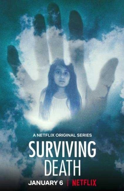 Surviving Death cosa c'è dopo la morte locandina serie