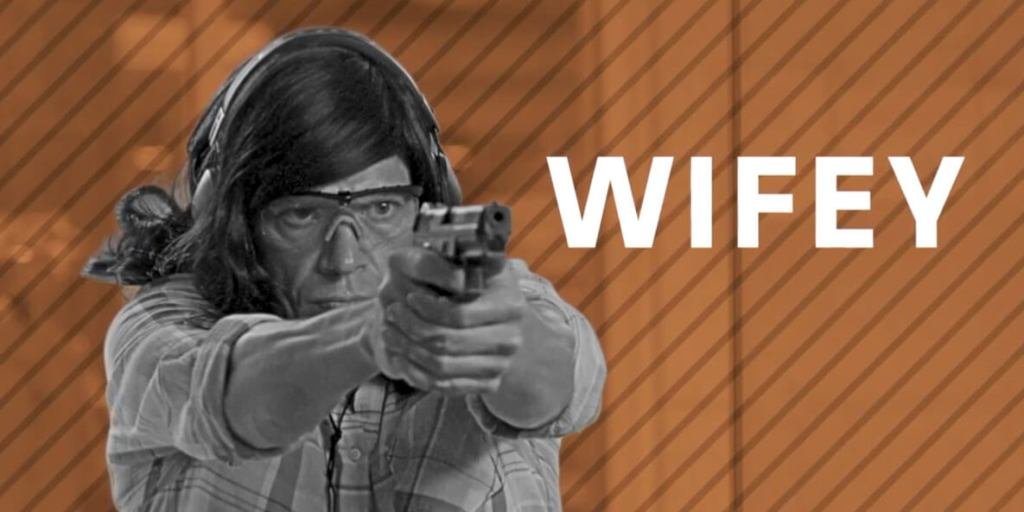 People at the Range: Wifey