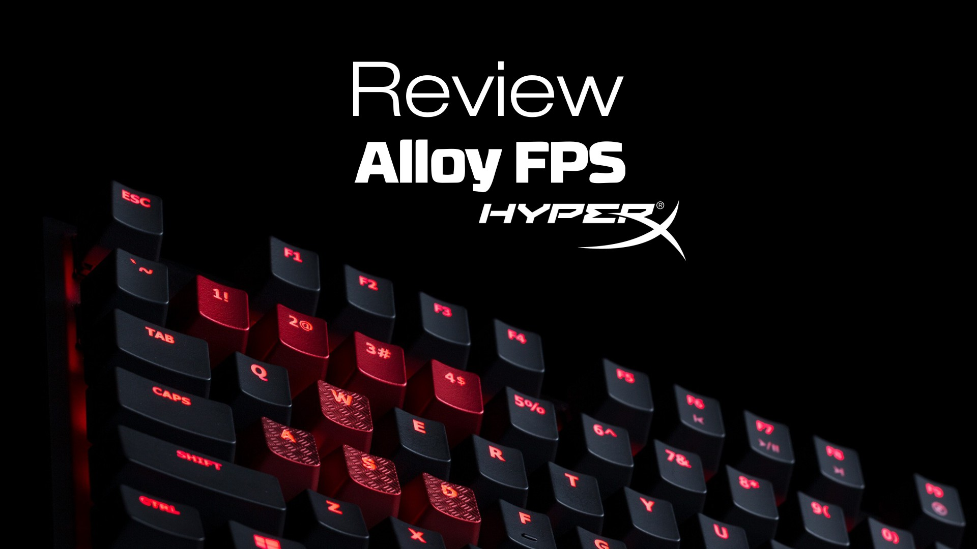 [Review] Teclado HyperX Alloy FPS