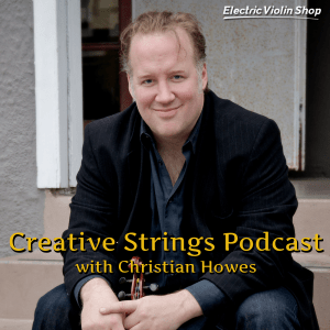 Creative Strings Podcast