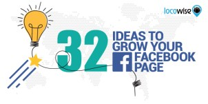 32 Ideas To Grow Your Facebook Page