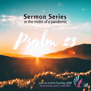 May 17_2020, Psalm 23 (3/4)