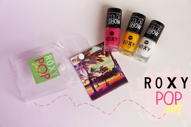 La collection POP Surf par Roxy x Gemey Maybelline !