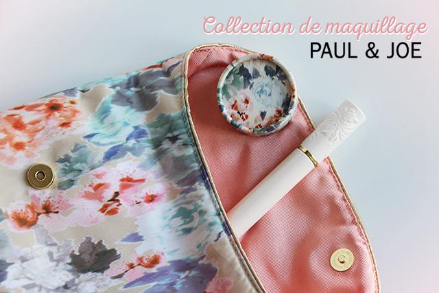 La collection de maquillage Paul & Joe Beauty