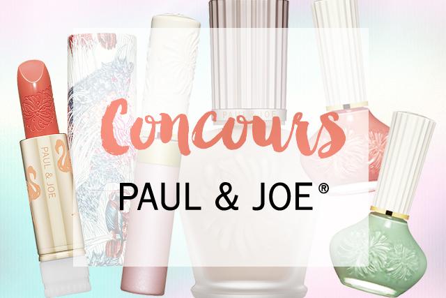 Concours #8 : Paul & Joe Beauty !