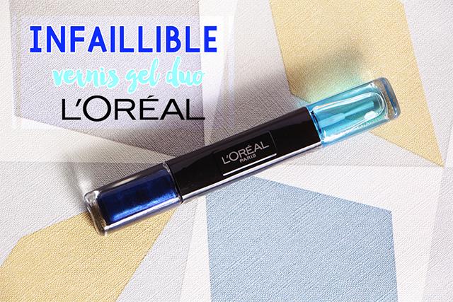 Infaillible vernis gel duo de l'Oréal : tenue extrême !