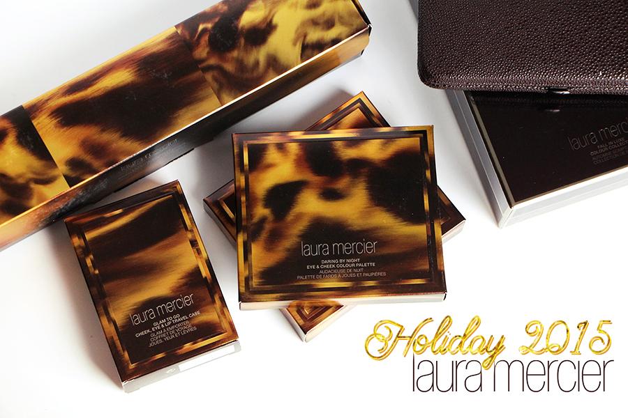 laura mercier holiday 2015 collection