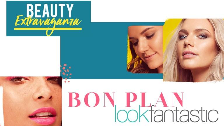 BON PLAN : Beauty Extravaganza by LookFantastic!