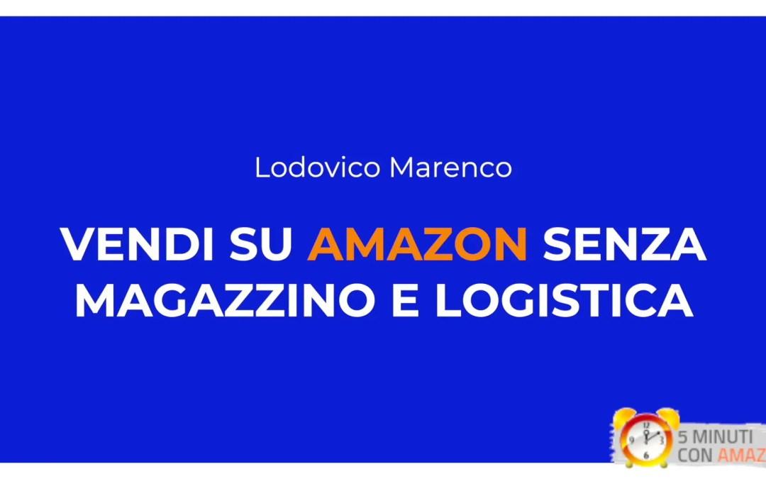 Vendere su Amazon senza avere un magazzino e gestire la logistica