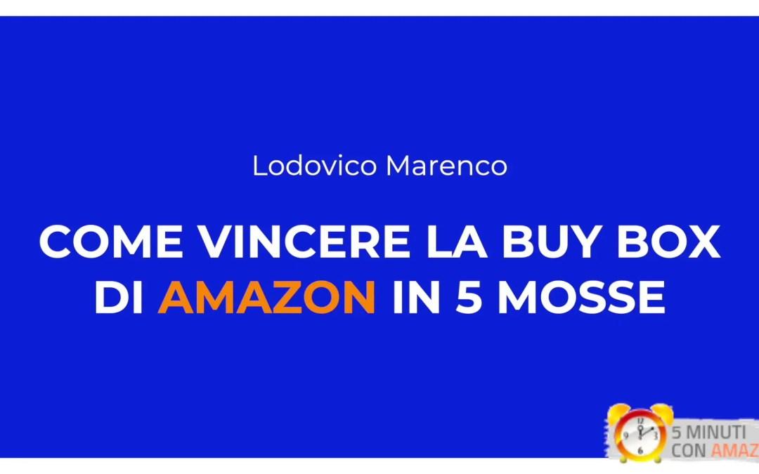 Come vincere la Buy Box di Amazon in 5 mosse