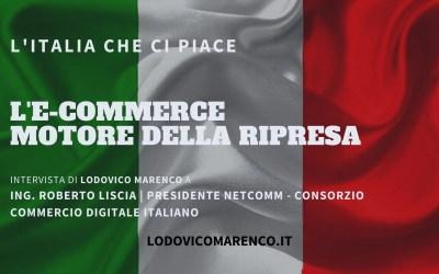 L'E-COMMERCE MOTORE DELLA RIPRESA | Intervista a Ing. Roberto Liscia