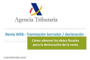 Cómo obtener los datos fiscales para la declaración de la Renta