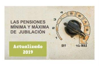 Pensiones mínima y máxima en 2019