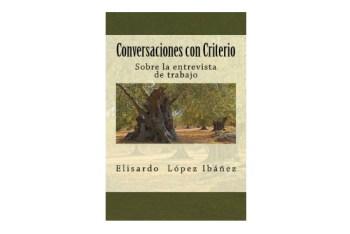 Libro Conversaciones con Criterio. Sobre la entrevista de trabajo.