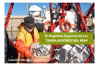 El régimen especial de los Trabajadores del Mar