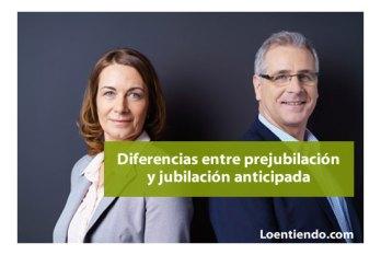 Diferencias entre prejubilación y jubilación anticipada