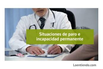Situaciones de desempleo e incapacidad permanente
