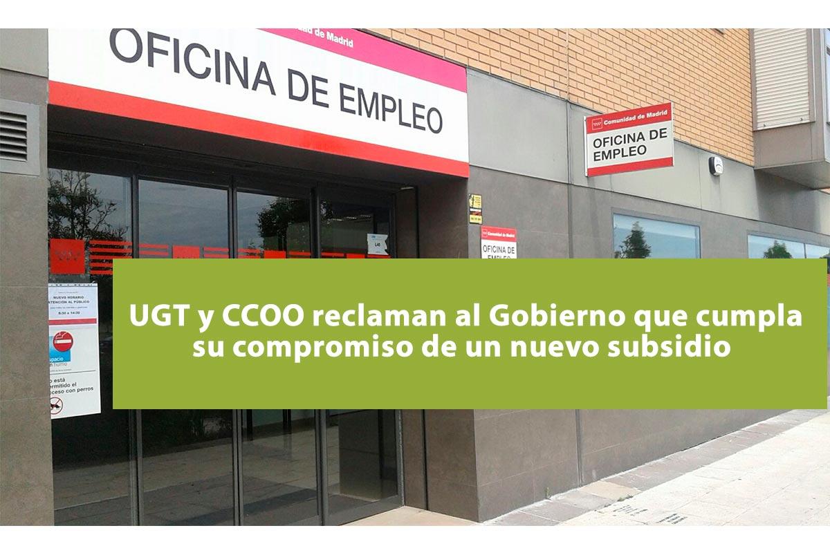 UGT y CCOO piden al gobierno que cumpla su compromiso de un nuevo subsidio para 550.000 personas