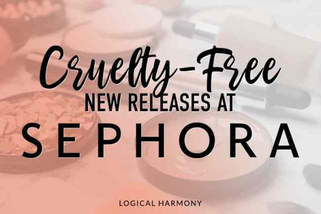 Cruelty-Free & Vegan New Releases at Sephora