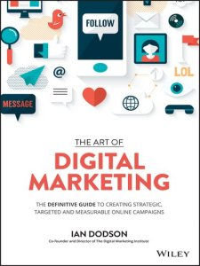 best books to understand digital marketing, The Art of Digital Marketing: The Definitive Guide to Creating Strategic, Targeted, and Measurable Online Campaigns