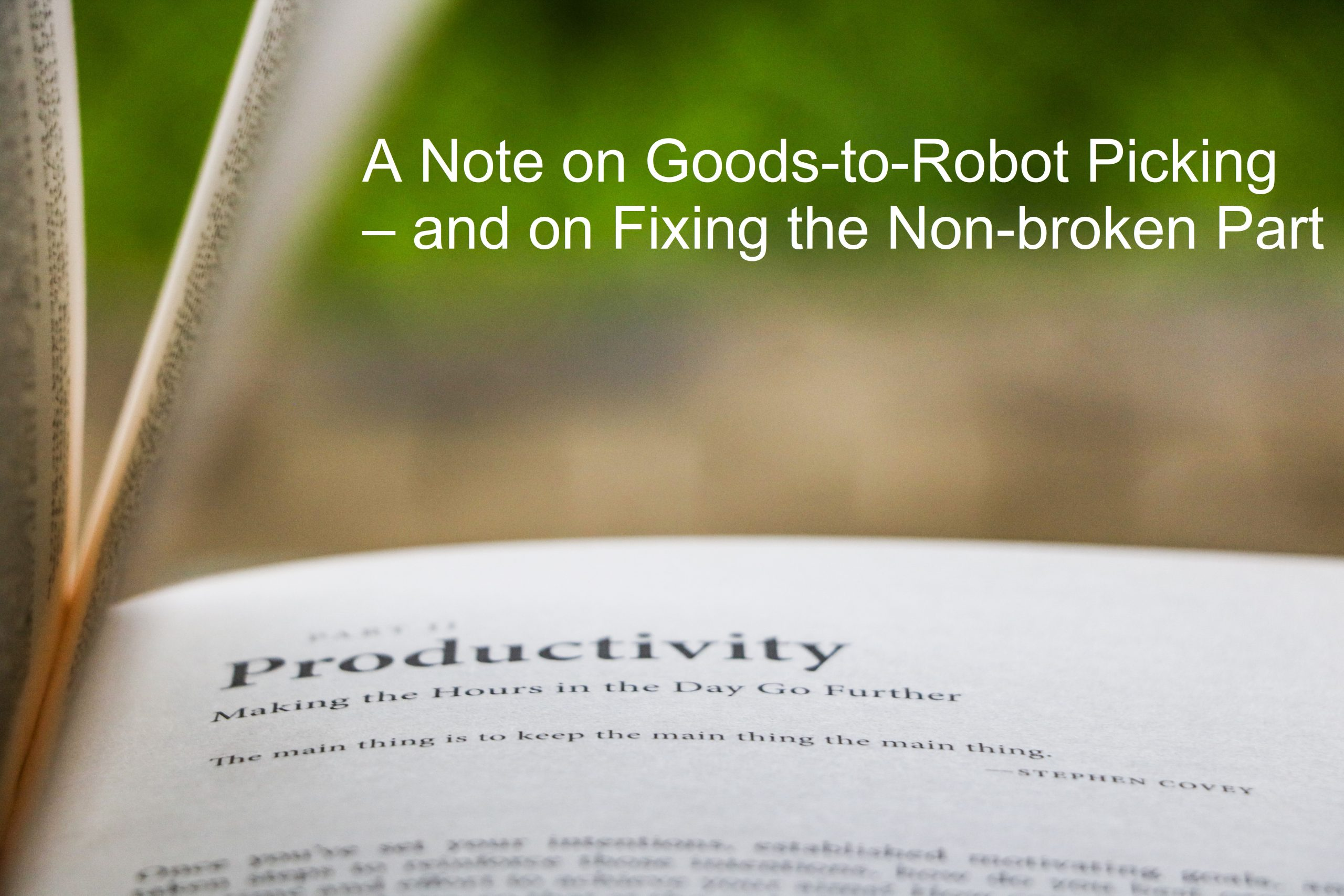 You are currently viewing A Note on Goods-to-Robot Picking