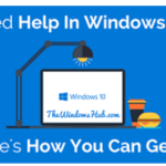 Get Help in windows 10: How to get help in windows 10 with Ease