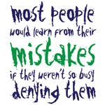 most people would learn from mistakes