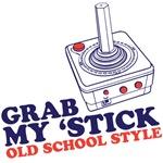 grab my 'stick old school style