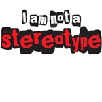 I am not a stereotype