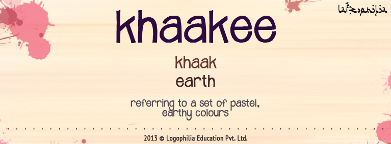 Etymology of Khaakee