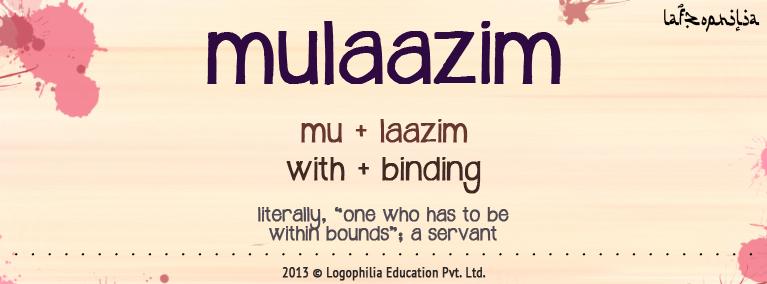 etymology of mulaazim