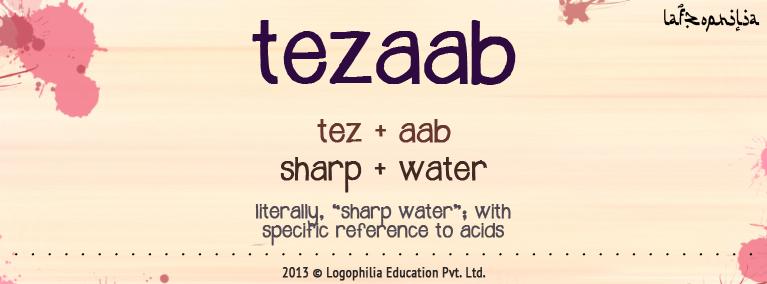 etymology of tezaab