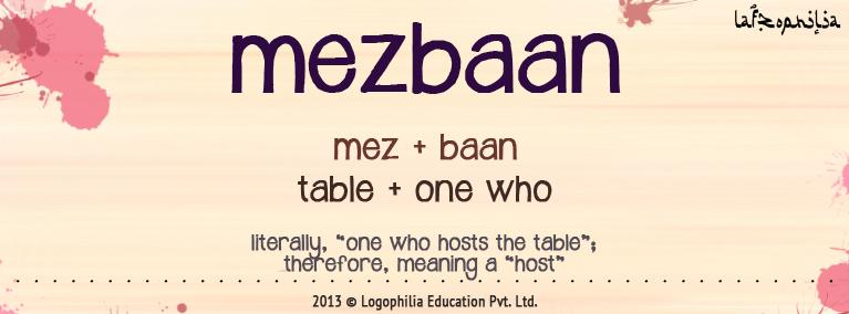 etymology of mezbaan