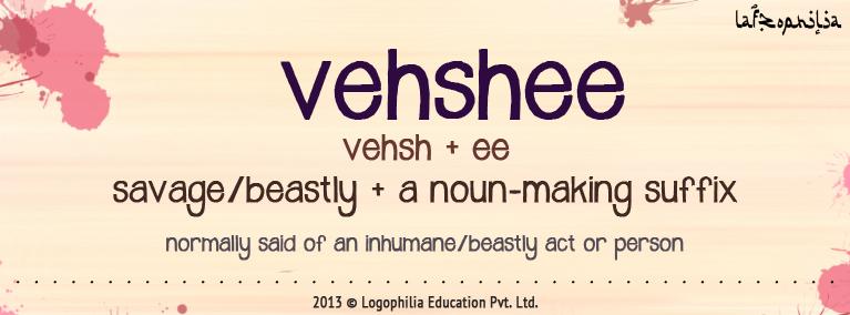 the etymology of the word vehshee