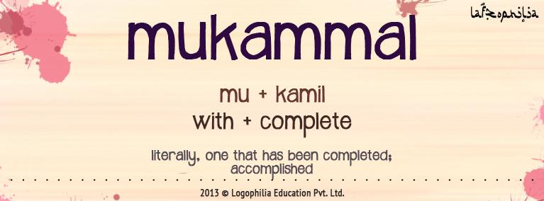 Meaning of mukammal